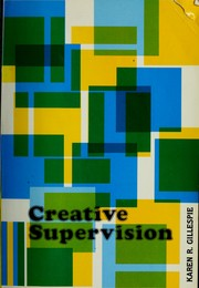 Cover of: Creative supervision by Karen R. Gillespie
