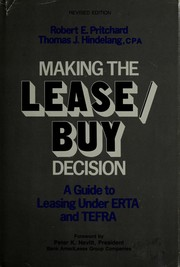 Cover of: Making the lease/buy decision | Robert E. Pritchard