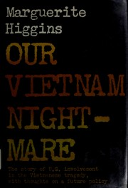 Cover of: Our Vietnam nightmare | Marguerite Higgins