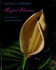 Cover of: Tropical flowers | Hans W. Hannau