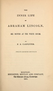 Cover of: The inner life of Abraham Lincoln | F. B. Carpenter