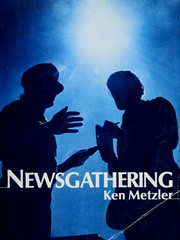 Cover of: Newsgathering by Ken Metzler