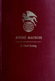 Cover of: Andre Maurois | L. Clark Keating