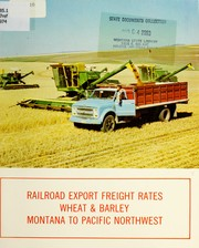 Cover of: Railroad export freight rates | Montana Wheat Research and Marketing Committee.