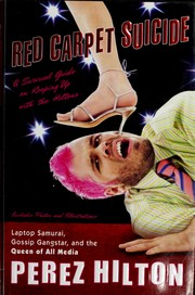 Cover of: Red carpet suicide | Perez Hilton