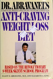 Cover of: Dr. Abravanel's anti-craving weight loss diet | Elliot D. Abravanel