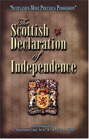 Cover of: The Scottish Declaration of independence by E. Raymond Capt