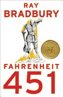 Farenheit 451 by Ray Bradbury