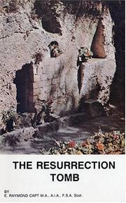 Cover of: The Resurrection Tomb by E. Raymond Capt