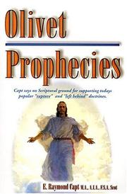 Cover of: Olivet prophecies by E. Raymond Capt