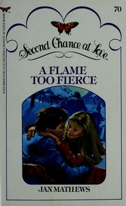 Cover of: A Flame Too Fierce by Jan Mathews