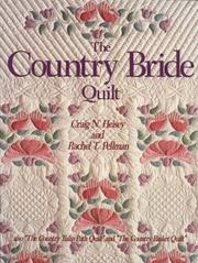 Cover of: The country bride quilt by Craig N. Heisey
