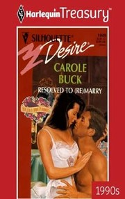 Cover of: Resolved To (Re) Marry (Holiday Honeymoons) by Carole Buck
