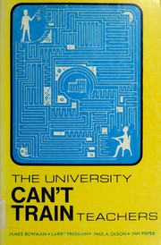 Cover of: The University can't train teachers |