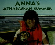 Cover of: Anna's Athabaskan summer by Arnold Griese
