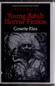 Cover of: Presenting young adult horror fiction | Cosette N. Kies