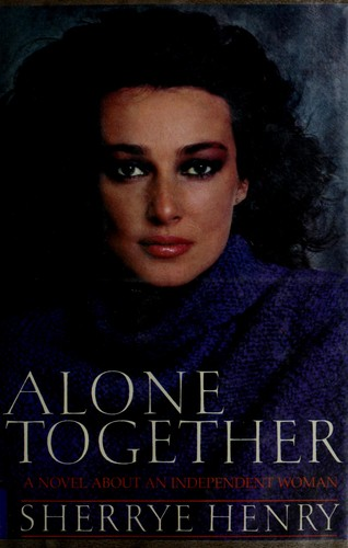 Alone together by Sherrye Henry