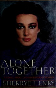 Cover of: Alone together | Sherrye Henry
