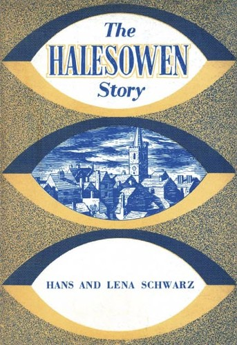 The Halesowen story by Lena Schwarz