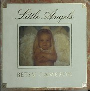 Cover of: Little angels by Betsy Cameron