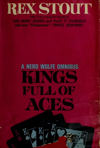 Kings full of aces by Rex Stout