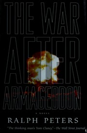 Cover of: The war after armageddon by Ralph Peters