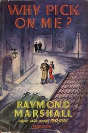 Cover of: Why pick on me? by Raymond Marshall, James Hadley Chase