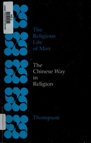 Cover of: The Chinese way in religion | Laurence G. Thompson