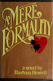 Cover of: A mere formality by Barbara Howell