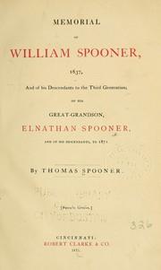 Memorial of William Spooner, 1637, and of his descendants to the third generation