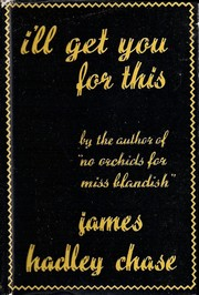 Cover of: I'll get you for this | James Hadley Chase
