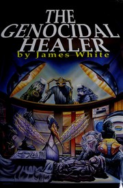 Cover of: The genocidal healer by James White