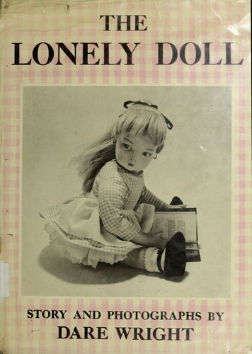 Lonely Doll, The by Dare Wright