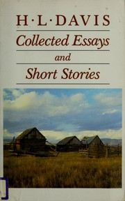 Cover of: Collected Essays and Short Stories | H. L. Davis