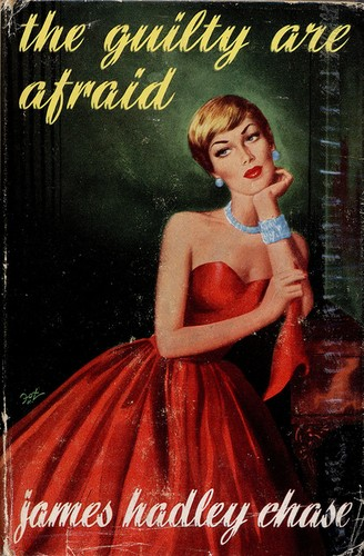 The guilty are afraid by James Hadley Chase