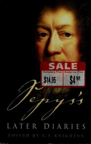 Pepys's later diaries by Samuel Pepys