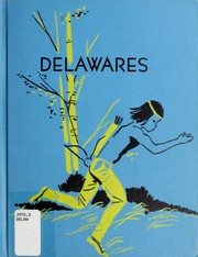 Cover of: Delawares by Norma Zane Dobrin