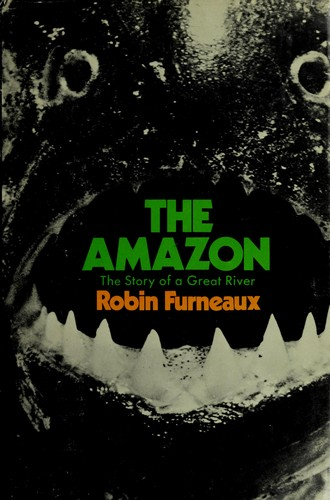 The Amazon by Robin Furneaux