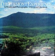 Cover of: The Vermont experience, in words and photographs by