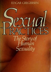 Cover of: Sexual practices | Edgar Gregersen