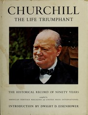 Cover of: Churchill, the life triumphant |
