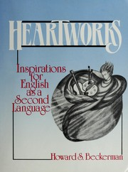 Cover of: Heartworks | Howard S. Beckerman