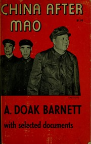 Cover of: China after Mao | A. Doak Barnett