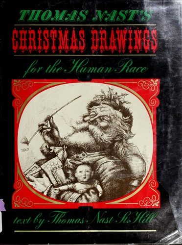 Christmas drawings for the human race by Thomas Nast