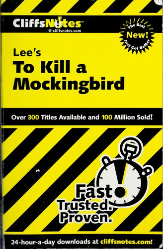Cliffsnotes to kill a mockingbird by Tamara Castleman