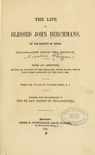 The life of Blessed John Berchmans by Nicolas Frizon