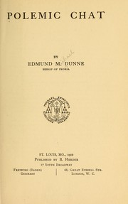 Cover of: Polemic chat | Edmund M. Dunne