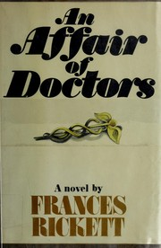 Cover of: An affair of doctors by Frances Rickett
