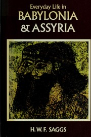 Everyday Life in Babylonia and Assyria/1440809