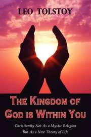 Cover of: The Kingdom of God Is Within You by Leo Tolstoy